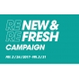 ◆ RE NEW & RE FRESH CAMPAIGN ◆